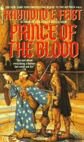 Prince of the Blood (Riftwar Cycle: Krondor's Sons)
