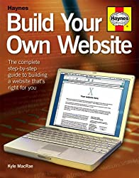 Build Your Own Website: The step-by-step beginners' guide to creating a website or blog