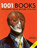 1001: Books You Must Read Before You Die: You Must Read Before You Die (English Edition)