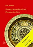 Nürnberger Beckenschlägerschüsseln: Nuremberg Alms Dishes