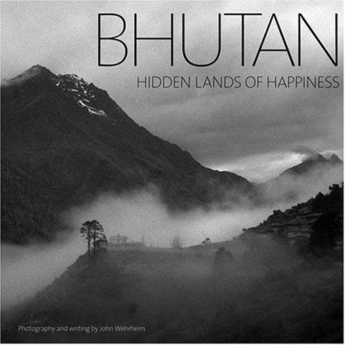 Bhutan: Hidden Lands Of Happiness