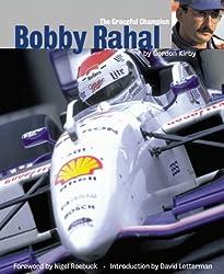 Bobby Rahal: The Graceful Champion