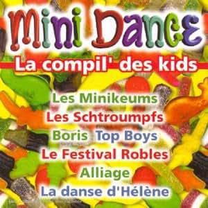 Mini Dance - La Compil' Des Kids