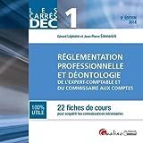 DEC 1 - Règlementation professionnelle et déontologie de l'E.C. et C.C