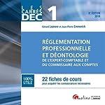 DEC 1 - Règlementation professionnelle et déontologie de l'E.C. et C.C de Gérard Lejeune