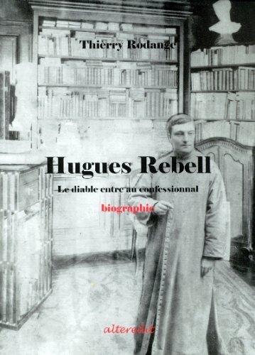 Hugues Rebell : Le diable entre au confessionnal