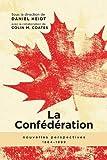 La Confédération, 1964-1999: Nouvelles Perspectives