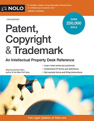 Patent, Copyright & Trademark: An Intellectual Property Desk Reference par  Richard Stim Attorney