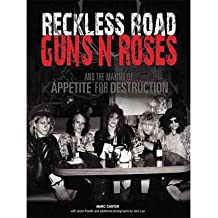 [(Reckless Road: Guns N' Roses and the Making of Appetite for Destruction)] [Author: Marc Canter] published on (August, 2008)