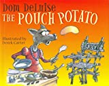 The Pouch Potato by Dom Deluise (2007-10-01)