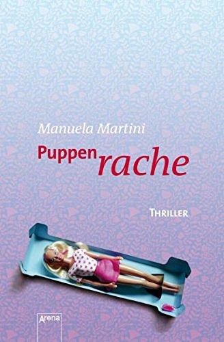 Buchseite und Rezensionen zu 'Puppenrache: Thriller (Arena Thriller)' von Manuela Martini