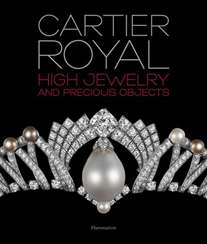 Cartier Royal: High Jewelry and Precious Objects