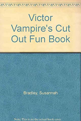 Victor Vampire's Cut Out Fun Book