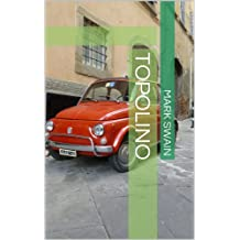 Topolino (Excerpts From The Book Special Treatment & Other Stories 1)