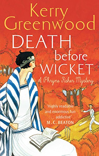 Death Before Wicket: Miss Phryne Fisher Investigates (Phryne Fisher's Murder Mysteries Book 10) (English Edition)