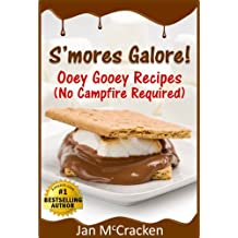 S'mores Galore! Ooey Gooey Recipes (No Campfire Required)