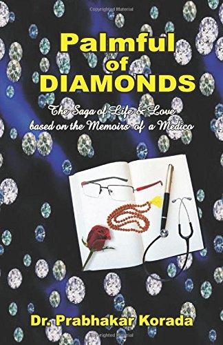 palmful-of-diamonds-the-saga-of-life-love-based-on-the-memoirs-of-a-medico