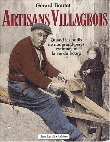 Artisans villageois : Quand les outils d...