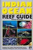 Indian Ocean Reef Guide: Maldives, Sri Lanka, Thailand, South Africa