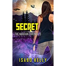 Secret (The Naravan Chronicles Book 3)