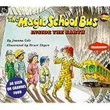 The Inside the Earth (Magic School Bus)