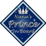 Pancarte voiture non personnalisée pour enfant: «Nanas Prince on Board» (bleu foncé)