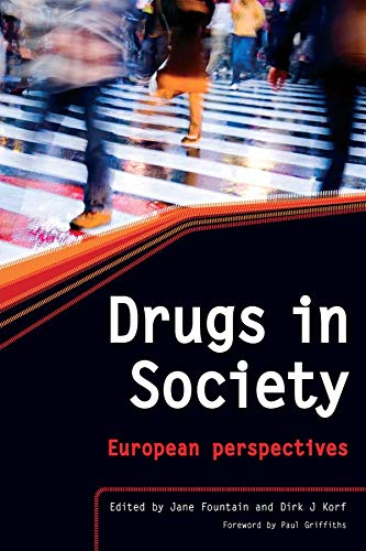 Drugs In Society: The Epidemiologically Based Needs Assessment Reviews, Vols 1 & 2 por Jane Fountain epub