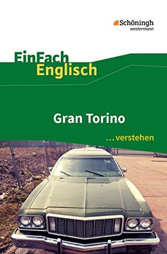 EinFach Englisch ...verstehen: Gran Torino: Filmanalyse - Interpretationshilfe