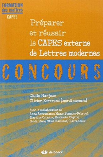 Prparer et Russir le Capes de Lettres Modernes