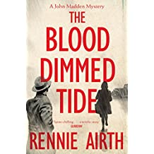 The Blood Dimmed Tide (Inspector Madden Series) by Rennie Airth (19-Jun-2014) Paperback