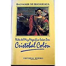 Vida del muy magnifico señor don Cristobal Colón