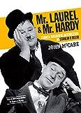 Mr Laurel & Mr Hardy: L'unica biografia autorizzata di Stanlio e Ollio