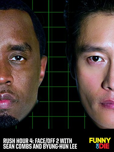 Rush Hour 4: Face/Off 2 with Sean Combs and Byung-Hun Lee