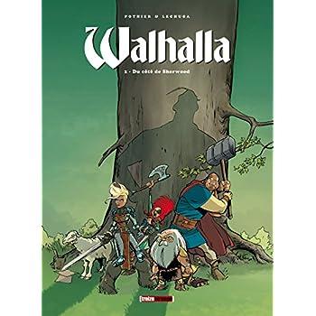 Walhalla - Tome 02: Du côté de Sherwood