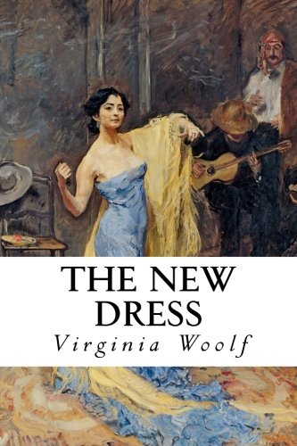 The New Dress por Virginia Woolf