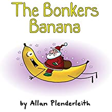 The Bonkers Banana