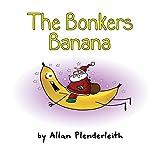 The Bonkers Banana