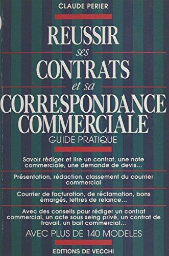 Russir ses contrats et sa correspondance commerciale : guide pratique