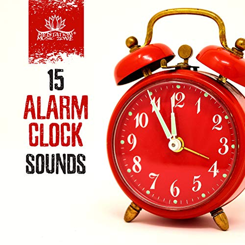 15 Alarm Clock Sounds - Peaceful Morning, Zen Wake Up, Morning Glory, Ringing New Age (Alarm-zen)