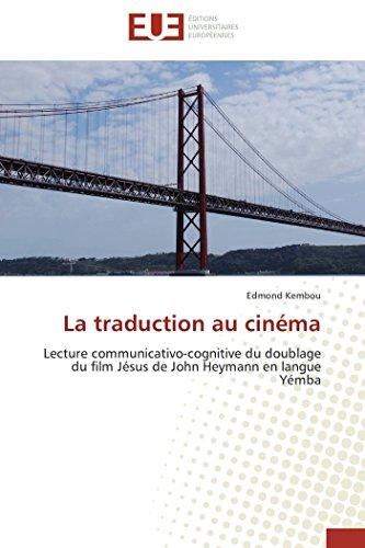 La traduction au cinéma : lecture communicativo-cognitive du doublage du film Jésus de John Heymann en langue Yémba