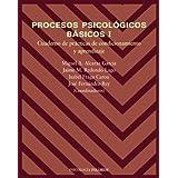 Procesos psicológicos básicos I: Manual y cuaderno de prácticas de condicionamiento y aprendizaje (Psicología)