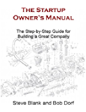 The Startup Owner's Manual: The Step-by-Step Guide for Building a Great Company (English Edition)