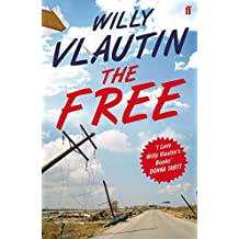 The Free by Willy Vlautin (5-Mar-2015) Paperback