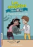 Les enquêtes d'Eliott et Nina, Tome 11 : Le mystère de la cagnotte volée (French Edition)