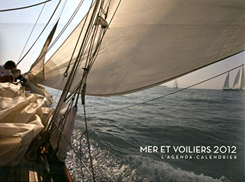 AGENDA CALENDRIER MERS ET VOILIERS 2012