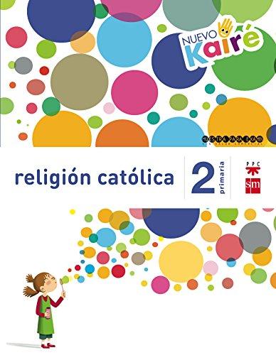 Religión católica. 2 Primaria. Nuevo Kairé - 9788467580846 por Esther Fabelos