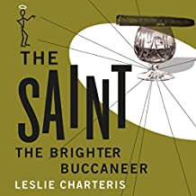 The Brighter Buccaneer: The Saint, Book 11