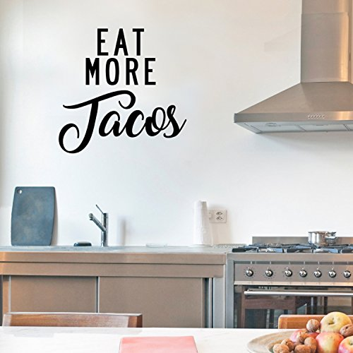 Eat More Tacos-Funny Küche Zitate Art Wand Vinyl Aufkleber-53,3x 53,3cm Küche Vinyl Aufkleber-Küche Zitat Vinyl Aufkleber Art Decor