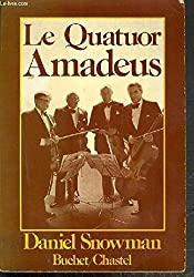 Le Quatuor Amadeus : En scène et dans les coulisses (Collection Musique)