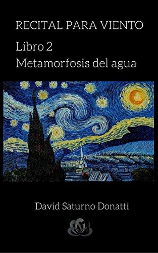 Recital para viento : Libro 2: Metamorfosis del agua por David Saturno Donatti